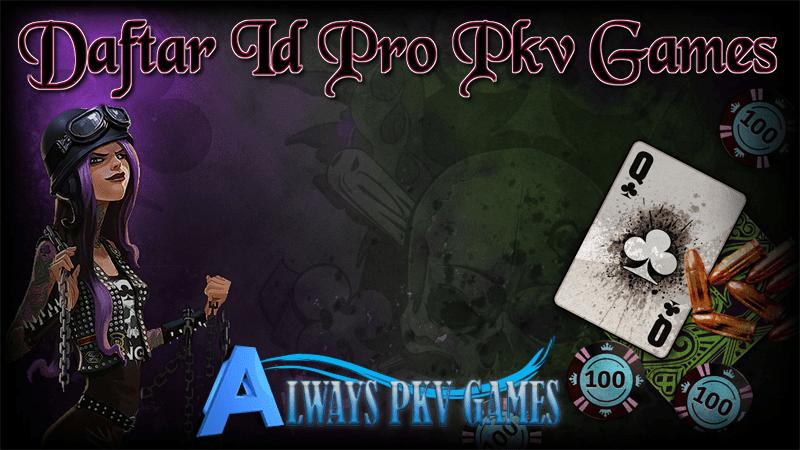 Id Pro | Id Pro Pkv | Id Pro Pkv Games Terbaru 2021